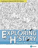 Exploring History Student Book 1: Monarchs, Monks and Migrants