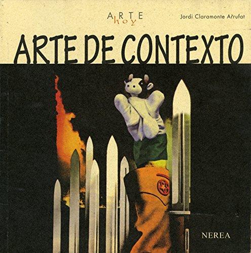 Arte de contexto (Arte Hoy nº 24) por Jordi Claramonte