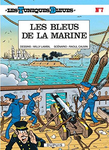 Les Tuniques bleues, tome 7 : Les Bleus de la marine