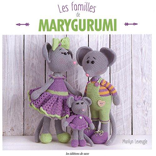 Les Familles Marygurumi par Leveugle Marilyn