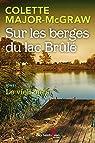 Sur les berges du lac Brûlé, tome 1 : Le vieil ours par Major-McGraw