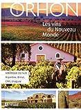 Telecharger Livres LES VINS DU NOUVEAU MONDE 02 (PDF,EPUB,MOBI) gratuits en Francaise
