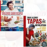 Spanish Made Simple and Tapas Revolution By Omar Allibhoy 2 Books Bundle Collection With Gift Journal - Foolproof Spanish Recipes For Every Day