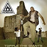 Topple The Giants by Adema (2013-04-02)
