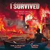 I Survived the Great Chicago Fire, 1871: I Survived, Book 11