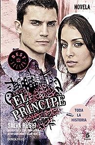 El Príncipe: Basada en la serie creada por Aitor Gabilondo y César Benítez par Salva Rubio