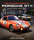 Complete Book of Porsche 911 - Every Model since 1964