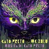 Musica Di Gato Preto (feat. Mc Zulu)