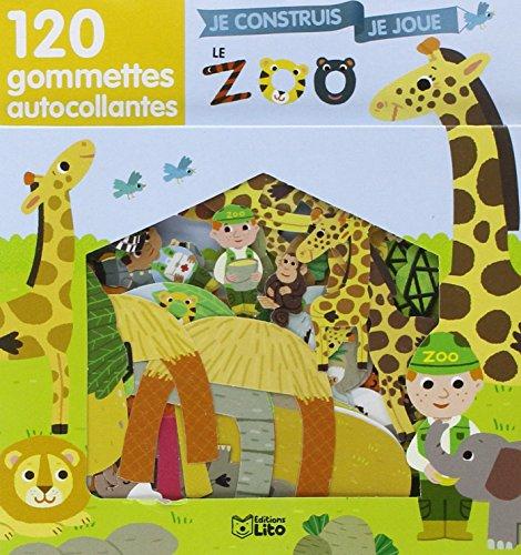 Je Construis, Je Joue avec les Gommettes : le Zoo ...
