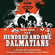The Hundred And One Dalmatians (BBC Children's Classics)