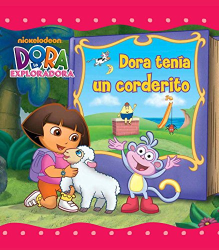 Dora tenía un corderito (Dora la exploradora. Primeras lecturas) por Nickelodeon Nickelodeon