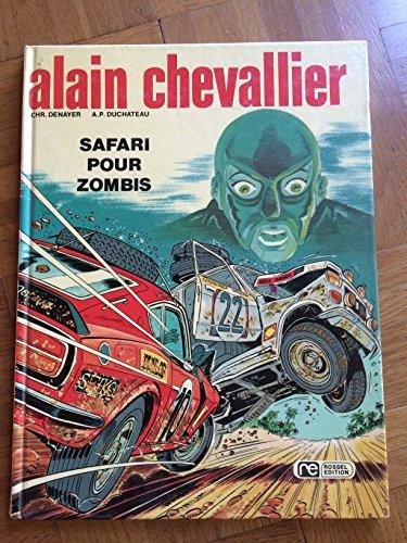 Safari pour zombis (Alain Chevalier)
