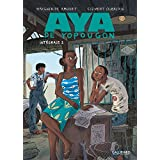 Aya de Yopougon (Tome 2): L'intégrale