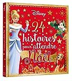 DISNEY - Hors-Série - 24 histoires pour attendre Noël
