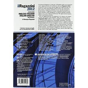 Il Ragazzini 2012 - Dizionario Inglese-Italiano, I