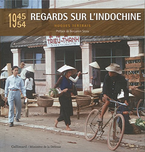 Regards sur l'Indochine: (1945-1954)