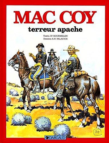 Mac Coy, tome 17 : Terreur apache