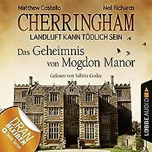 Das Geheimnis von Mogdon Manor: Cherringham - Landluft kann tödlich sein 2