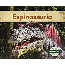 Espinosaurio (Spinosaurus) (Spanish Version) (Dinosaurios / Dinosaurs)