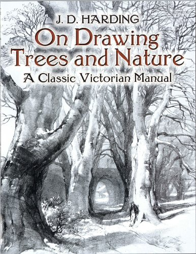 On Drawing Trees and Nature: A Classic Victorian Manual (Dover Art Instruction) (English Edition) -