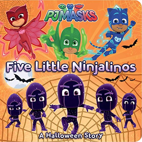 Five Little Ninjalinos: A Halloween Story (Pj Masks)