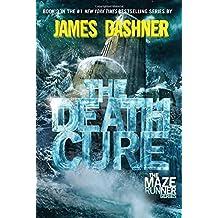 The Death Cure (Maze Runner, Book Three) (The Maze Runner Series, Band 3)