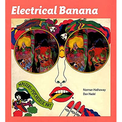 Electrical Banana : Masters of Psychedelic Art