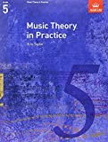 Music Theory in Practice, Grade 5 (Music Theory in Practice (ABRSM)) by Eric Taylor (2008-05-29)