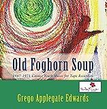 Old Foghorn Soup