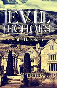 Evil Echoes by [Haiselden, Julie]