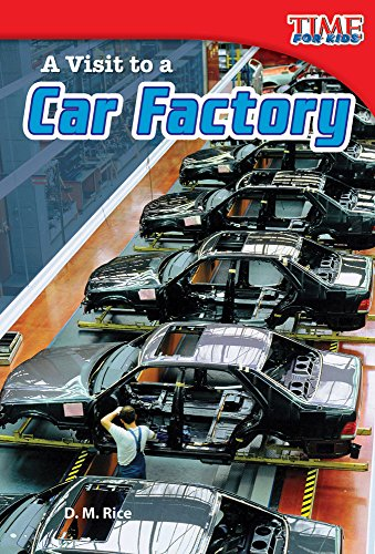 A Visit to a Car Factory (TIME FOR KIDS®