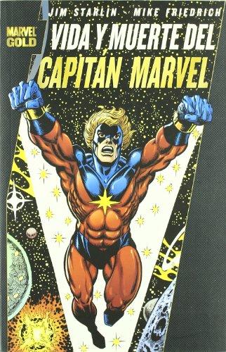 Vida y Muerte del Capitán Marvel