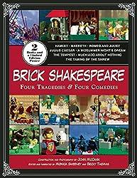 Brick Shakespeare: Four Tragedies & Four Comedies