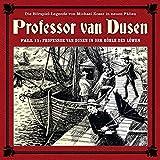 Professor van Dusen: Die neuen Fälle - Fall 11: Professor van Dusen in der Höhle des Löwen