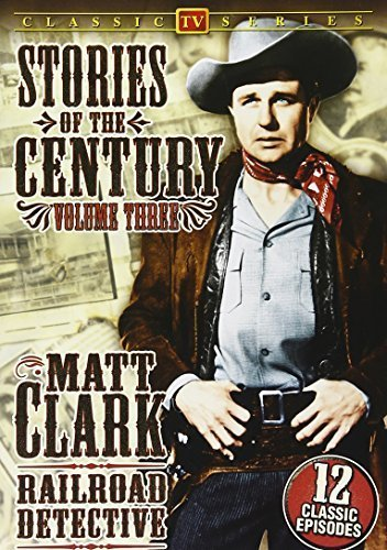 matt-clark-railroad-detective-stories-of-the-century-volume-3-by-fess-parkerslim-pickens-jim-davis