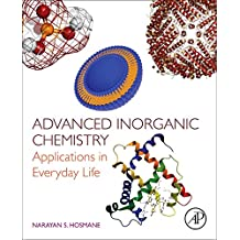 Advanced Inorganic Chemistry: Applications in Everyday Life