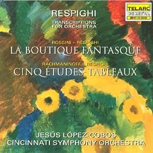 Orchestertranskriptionen von Respighi