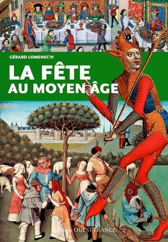 La Fete au Moyen Age