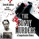 The Bundy Murders: A Comprehensive History