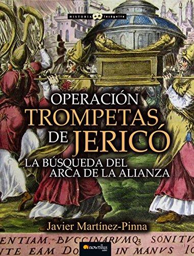 Operación Trompetas de Jericó por Javier Martínez-Pinna