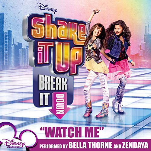Watch Me (Shake It Up Mp3)