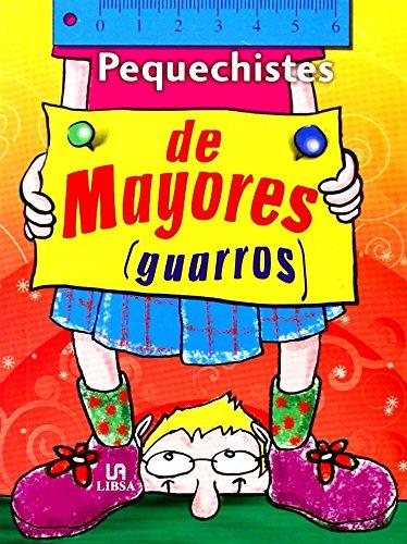 De Mayores: Guarros (Pequechistes) por Equipo Editorial