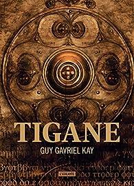 Tigane par Guy Gavriel Kay