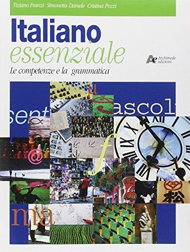 Italiano essenziale. Per le Scuole superiori
