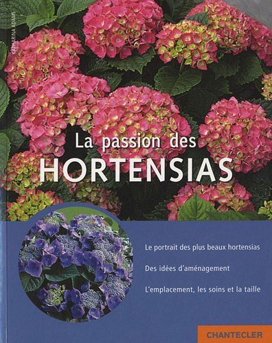 Le passion des hortensias