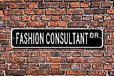 Fashion Berater Geschenk Berater Schild Geschenk für Fashion Berater Street Art Wall Decor Aluminium Metall Schild 45x 10cm