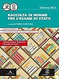Raccolta di norme per l'esame di Stato. Fascicolo. Per gli Ist. tecnici. Con e-book. Con espansione online