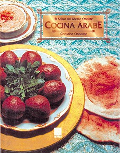 Descargar Libro Cocina Arabe/ Middle Eastern Cooking: El Sabor Del Medio Oriente/ Flavors of the Middle East de Unknown
