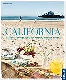 California: Die neue Genussküche der amerikanischen Riviera