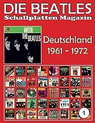 Die Beatles Schallplatten Magazin - Nr. 1 - Deutschland (1961 - 1972): Full Color Discography